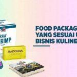 Food Packaging yang Sesuai untuk Bisnis Kuliner